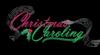 Christmas Caroling and Movie Night